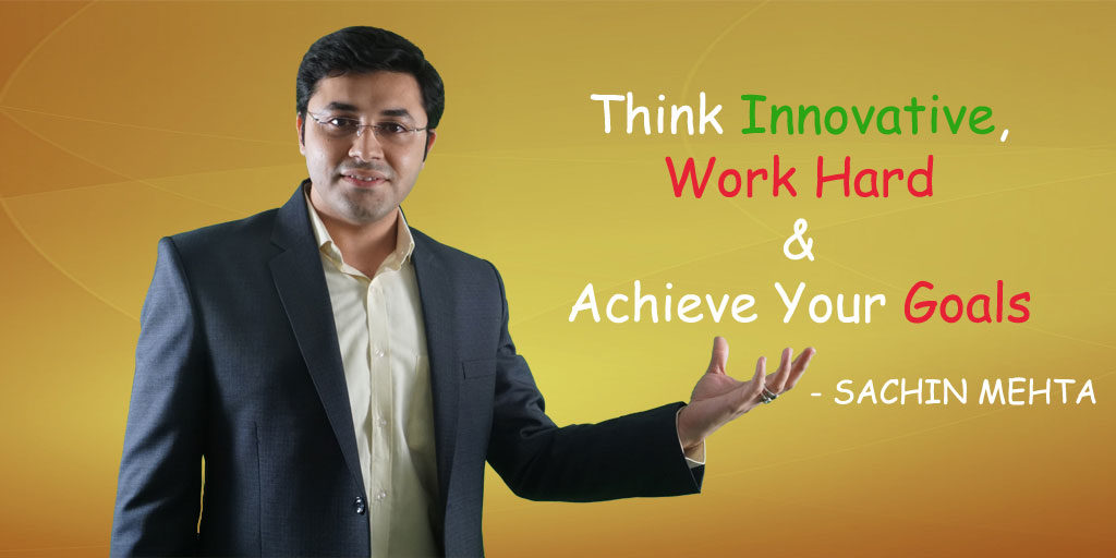 Sachin Mehta Motivation